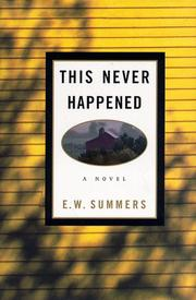 THIS NEVER HAPPENED by E.W. Summers