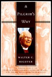A PILGRIM'S WAY by Walter C. Righter