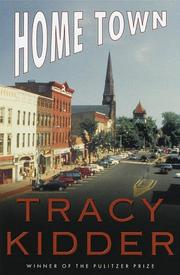 HOME TOWN by Tracy Kidder