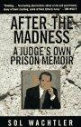 AFTER THE MADNESS by Sol Wachtler