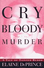 CRY BLOODY MURDER by Elaine DePrince