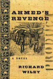 AHMED'S REVENGE by Richard Wiley
