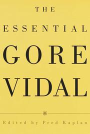 THE ESSENTIAL GORE VIDAL by Gore Vidal