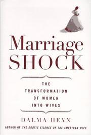 MARRIAGE SHOCK by Dalma Heyn