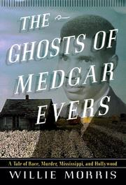 THE GHOSTS OF MEDGAR EVERS by Willie Morris