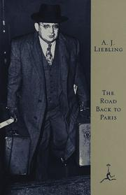 THE ROAD BACK TO PARIS by A.J. Liebling