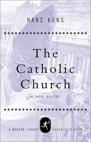 THE CATHOLIC CHURCH by Hans Küng