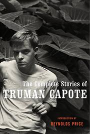 THE COLLECTED STORIES OF TRUMAN CAPOTE by Truman Capote