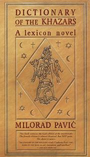 DICTIONARY OF THE KHAZARS by Milorad Pavic