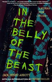 IN THE BELLY OF THE BEAST: Letters from Prison by Jack Henry Abbott