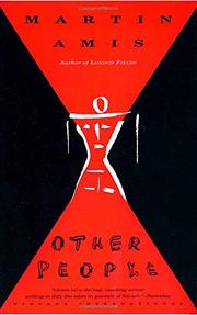 OTHER PEOPLE: A Mystery Story by Martin Amis