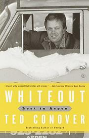WHITEOUT: Lost in Aspen by Ted Conover