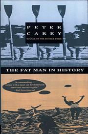 FAT MAN IN HISTORY by Peter Carey