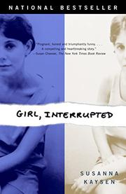 """GIRL, INTERRUPTED"" by Susanna Kaysen"