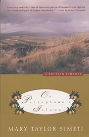 ON PERSEPHONE's ISLAND: A Sicilian Journal by Mary Taylor Simeti