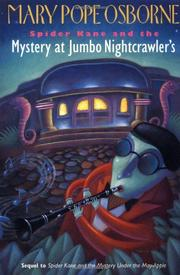 SPIDER KANE AND THE MYSTERY AT JUMBO NIGHTCRAWLER'S by Mary Pope Osborne