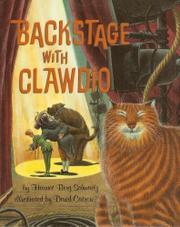 BACKSTAGE WITH CLAWDIO by Harriet Berg Schwartz