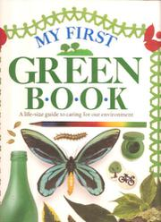 MY FIRST GREEN BOOK by Angela Wilkes