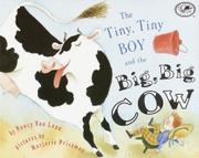 THE TINY, TINY BOY AND THE BIG, BIG COW by Nancy van Laan