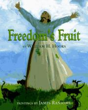 FREEDOM'S FRUIT by William H. Hooks