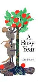 A BUSY YEAR by Leo Lionni
