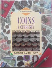 COINS AND CURRENCY by Brenda Ralph Lewis