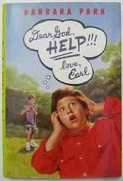 DEAR GOD, HELP!!! LOVE, EARL by Barbara Park