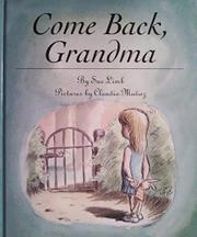 COME BACK, GRANDMA by Sue Limb