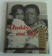 DADDY AND ME by Jeanne Moutoussamy-Ashe