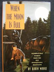 WHEN THE MOON IS FULL by Robin Moore