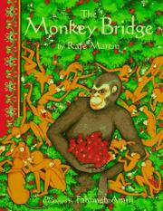 THE MONKEY BRIDGE by Rafe Martin