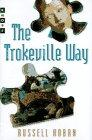 THE TROKEVILLE WAY by Russell Hoban
