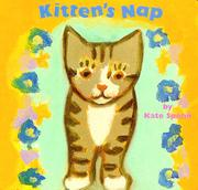 KITTEN'S NAP by Kate Spohn