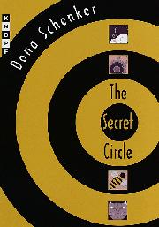 THE SECRET CIRCLE by Dona Schenker