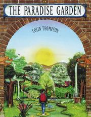 THE PARADISE GARDEN by Colin Thompson