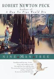 NINE MAN TREE by Robert Newton Peck