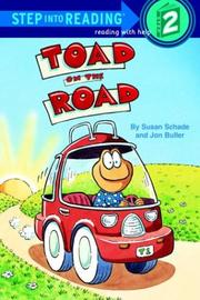 TOAD ON THE ROAD by Susan Schade