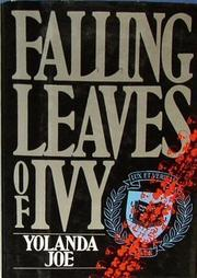 FALLING LEAVES OF IVY by Yolanda Joe