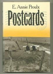 POSTCARDS by E. Annie Proulx