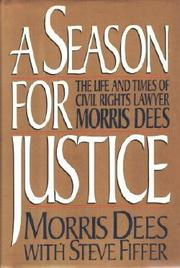 A SEASON FOR JUSTICE by Morris Dees
