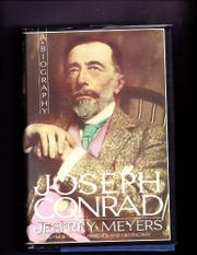 JOSEPH CONRAD by Jeffrey Meyers