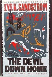 THE DEVIL DOWN HOME by Eve K. Sandstrom