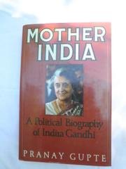 MOTHER INDIA by Pranay Gupte