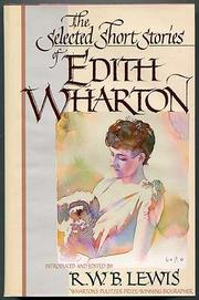 THE SELECTED SHORT STORIES OF EDITH WHARTON by R.W.B. Lewis