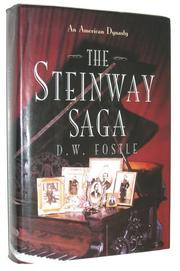 THE STEINWAY SAGA by D.W. Fostle
