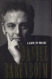 A LIFE IN MUSIC by Daniel Barenboim