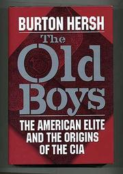THE OLD BOYS by Burton Hersh