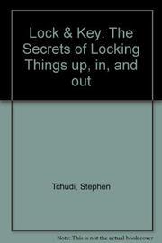 LOCK AND KEY by Stephen Tchudi