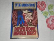 THE DOWN HOME HEIFER HEIST by Eve K. Sandstrom