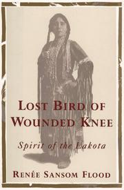 LOST BIRD OF WOUNDED KNEE by Renee Sansom Flood